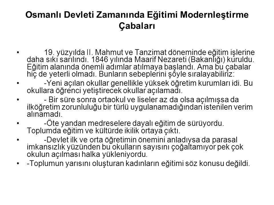 Osmanlı Devleti Zamanında Eğitimi Modernleştirme Çabaları 19.