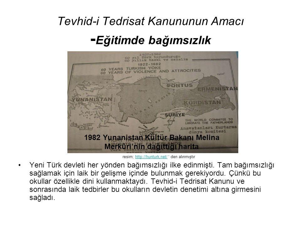 Tevhid-i Tedrisat Kanununun Amacı - Eğitimde bağımsızlık Yeni Türk devleti her yönden bağımsızlığı ilke edinmişti.