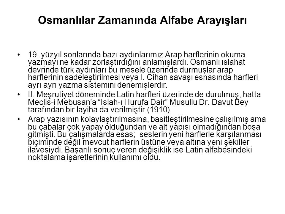 Osmanlılar Zamanında Alfabe Arayışları 19.