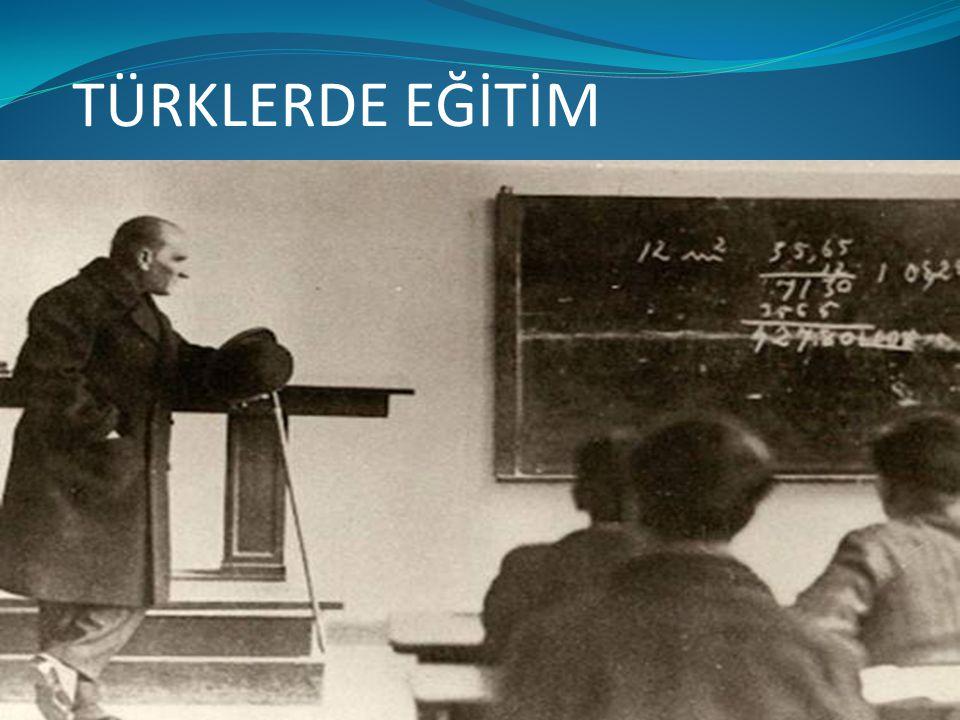 A) İLK TÜRK DEVLETLERİNDE EĞİTİM  İlk Türk Devletlerinde bilgili olmak sadece yöneticilerin sahip olması gereken bir özellik olarak görülmemiştir.