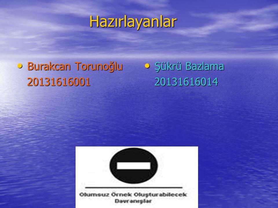 www.ogretmenweb.com Hazırlayanlar Hazırlayanlar Burakcan Torunoğlu Burakcan Torunoğlu 20131616001 20131616001 Şükrü Bazlama Şükrü Bazlama 20131616014