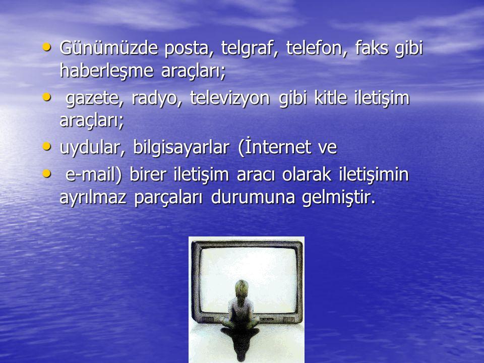 www.ogretmenweb.com Günümüzde posta, telgraf, telefon, faks gibi haberleşme araçları; Günümüzde posta, telgraf, telefon, faks gibi haberleşme araçları