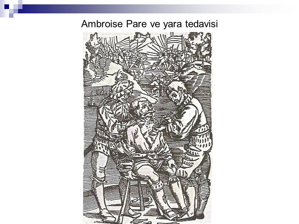 Dönemin Ünlü Bilim İnsanları William Harvey (1578-1657) Thomas Syndenham (1624-1689) Leeuwenhoek (1632-1723)