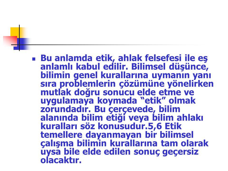 BİLİMSEL ARAŞTIRMALARDA ETİK BAHAR KOÇ B-Ü (3.
