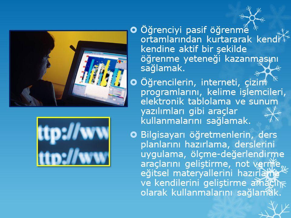  Her öğrenciye eğitim hayatı boyunca her türlü gelişmiş bilgi teknolojisi araçlarına ulaşma imkânı sağlamak.  Doğru zamanda ve doğru yerde, doğru bi