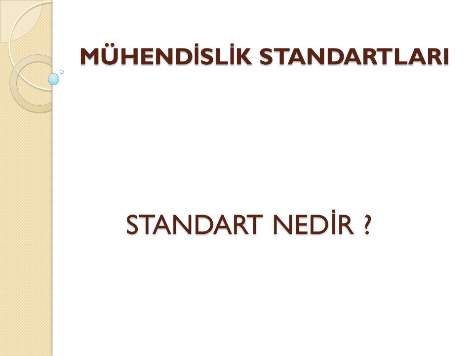 WIKIPEDI : Teknik standart, belirli bir norm ya da gereklili ğ i belirtmek amacıyla kullanılan terim.