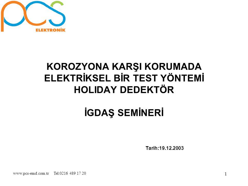 www.pcs-emd.com.tr Tel:0216 489 17 20 12 V.
