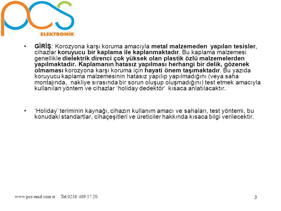 www.pcs-emd.com.tr Tel:0216 489 17 20 3 GİRİŞ: Korozyona karşı koruma amacıyla metal malzemeden yapılan tesisler, cihazlar koruyucu bir kaplama ile ka