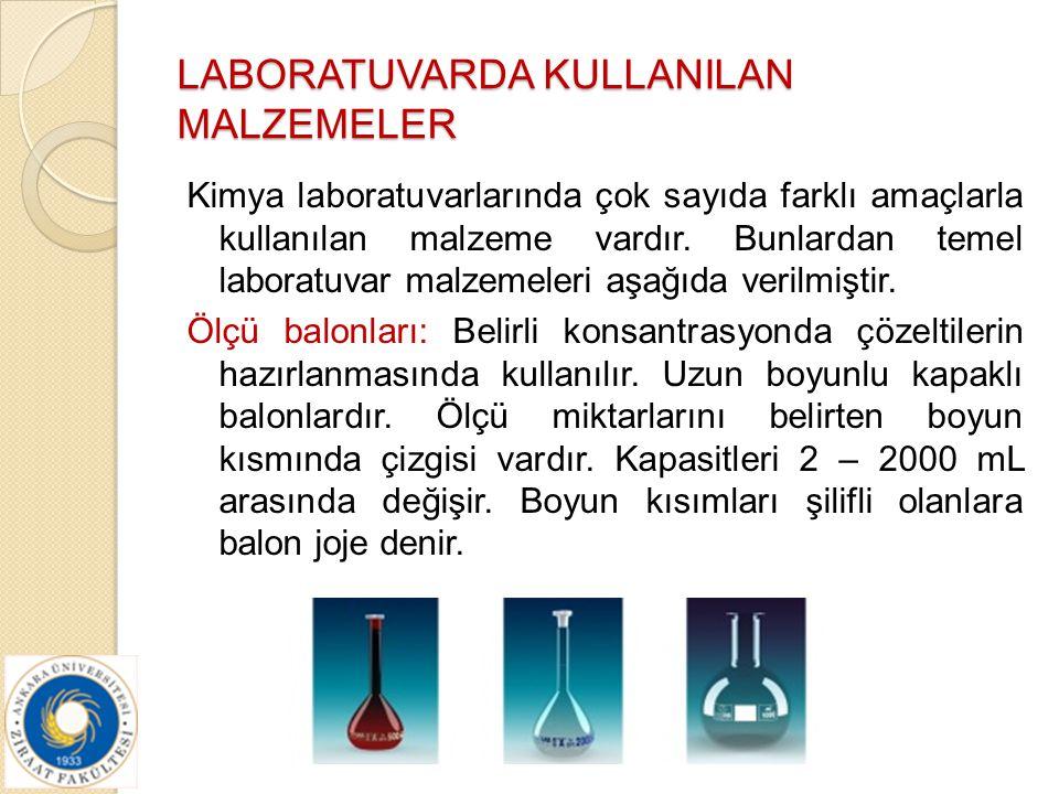 LABORATUVARDA KULLANILAN MALZEMELER Kimya laboratuvarlarında çok sayıda farklı amaçlarla kullanılan malzeme vardır. Bunlardan temel laboratuvar malzem