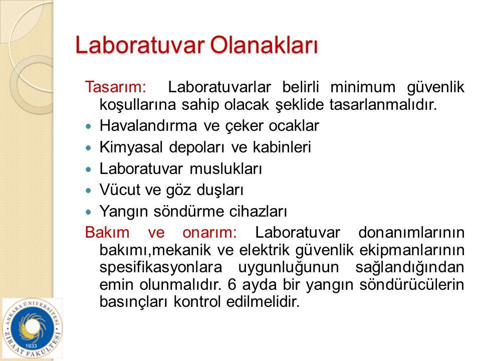 Havalandırma: Genel havalandırma laboratuvarda rahat çalışma ortamı sağlamalıdır.