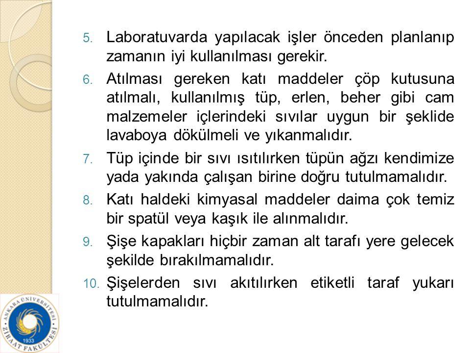 11.Tartım veya analiz sonuçları ufak kağıtlara değil, bir laboratuvar defterine yazılmalıdır.