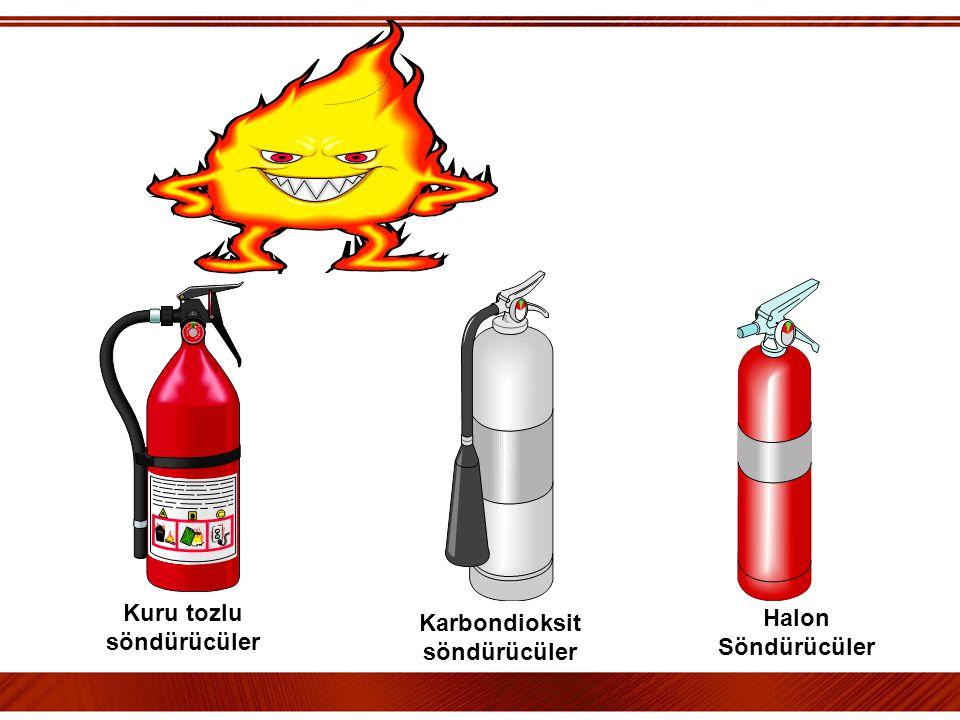 Kuru tozlu söndürücüler Karbondioksit söndürücüler Halon Söndürücüler