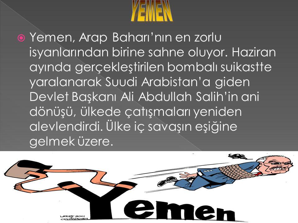  Yemen, Arap Baharı'nın en zorlu isyanlarından birine sahne oluyor.