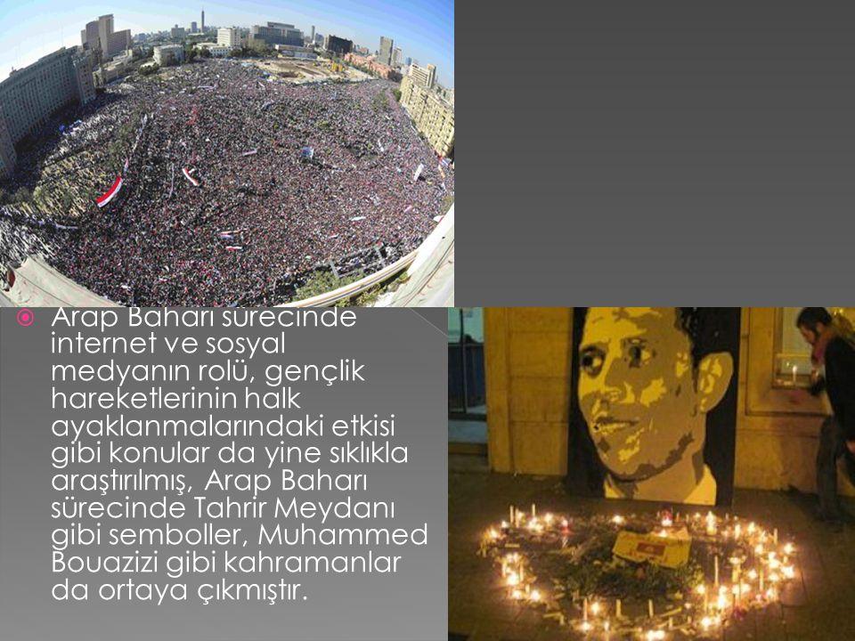  Arap Baharı sürecinde internet ve sosyal medyanın rolü, gençlik hareketlerinin halk ayaklanmalarındaki etkisi gibi konular da yine sıklıkla araştırılmış, Arap Baharı sürecinde Tahrir Meydanı gibi semboller, Muhammed Bouazizi gibi kahramanlar da ortaya çıkmıştır.