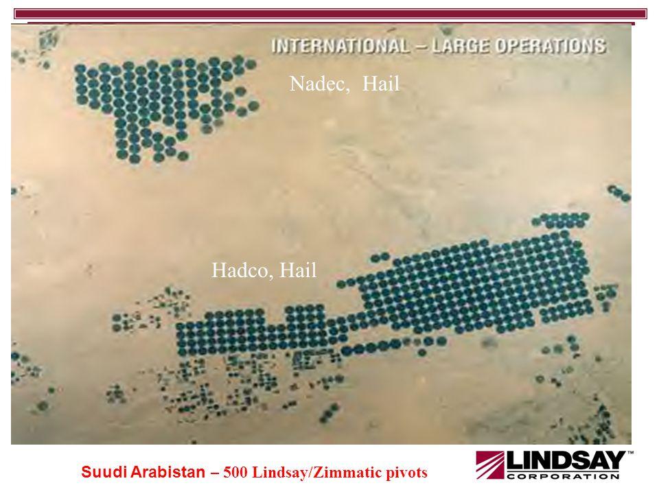 Nadec, Hail Hadco, Hail Suudi Arabistan – 500 Lindsay/Zimmatic pivots