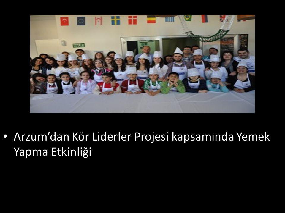 Arzum'dan Kör Liderler Projesi kapsamında Yemek Yapma Etkinliği