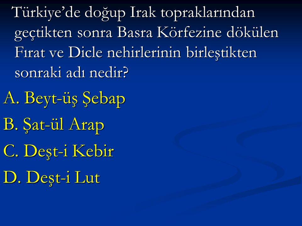 Türkiye'de doğup Irak topraklarından geçtikten sonra Basra Körfezine dökülen Fırat ve Dicle nehirlerinin birleştikten sonraki adı nedir? Türkiye'de do