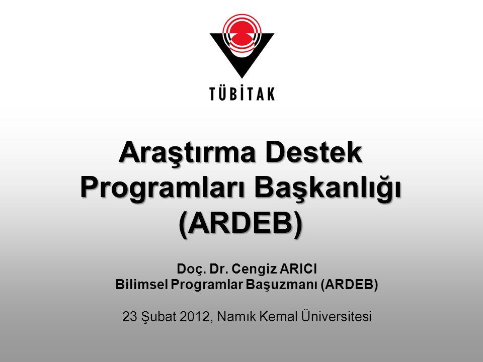 Araştırma Destek Programları Başkanlığı (ARDEB) Doç.