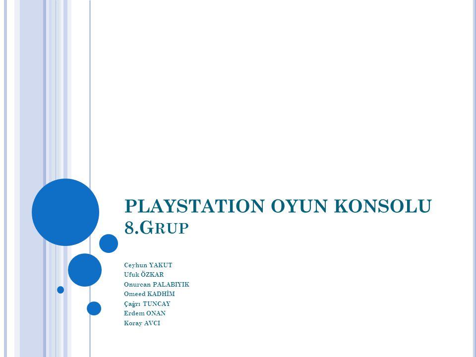 P LAYSTATION JENERASYONLARı Oyun konsolu bilgisayar hrici televizyon bağlantısı ile veri tabanı bilgisayar kökenli eğlence cihazıdır.