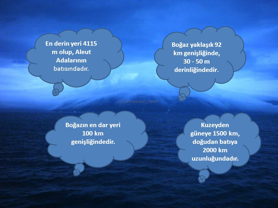 En derin yeri 4115 m olup, Aleut Adalarının batısındadır. Boğaz yaklaşık 92 km genişliğinde, 30 - 50 m derinliğindedir. Boğazın en dar yeri 100 km gen