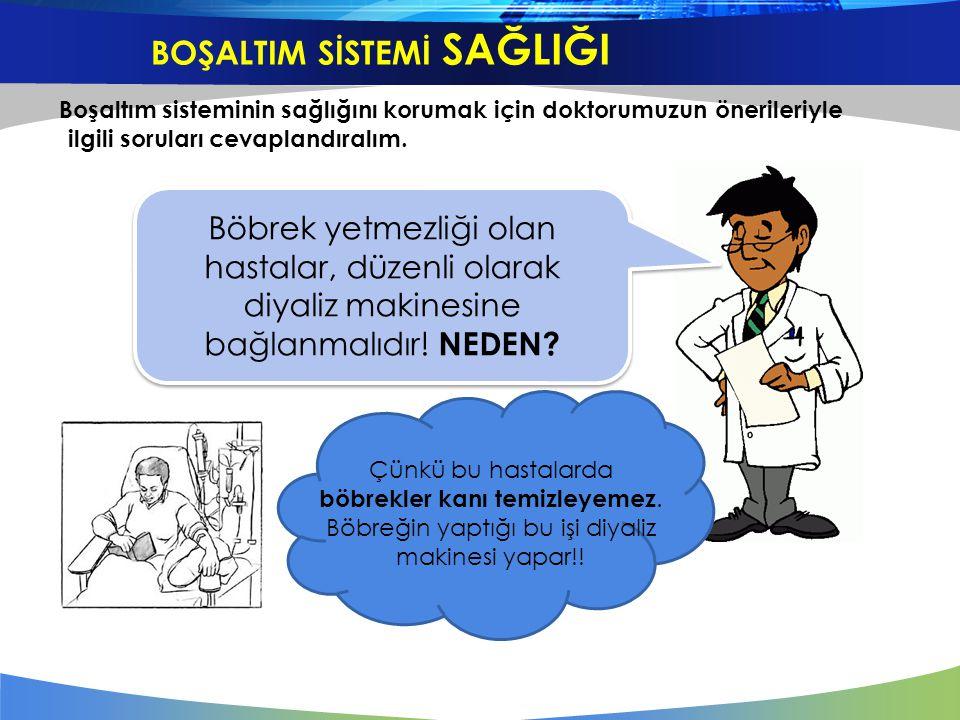 Boşaltım sisteminin sağlığını korumak için doktorumuzun önerileriyle ilgili soruları cevaplandıralım. Böbrek yetmezliği olan hastalar, düzenli olarak