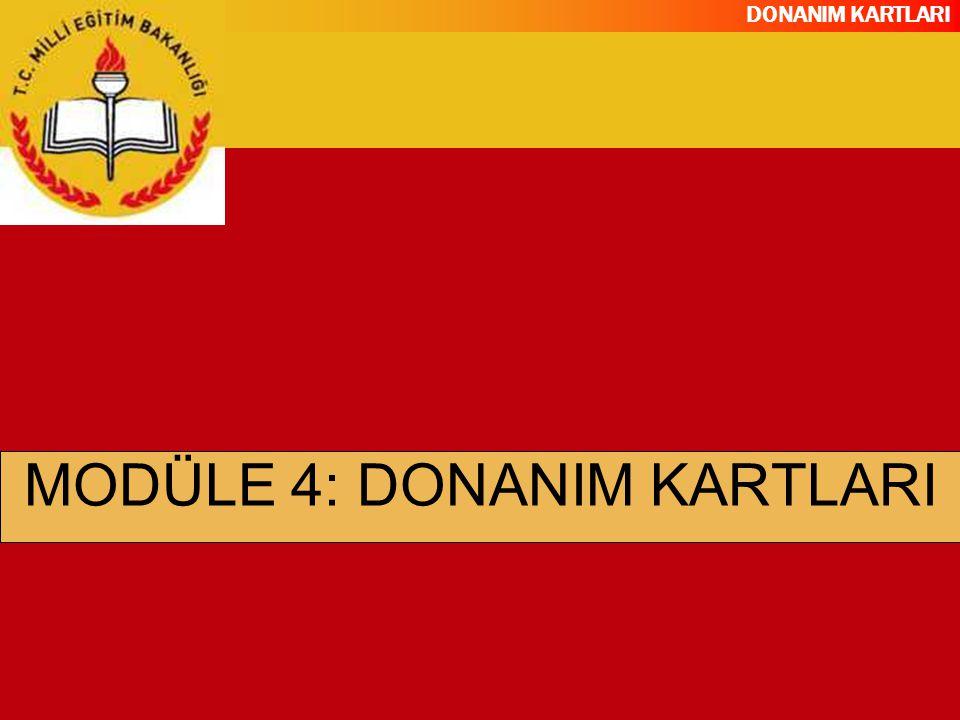 DONANIM KARTLARI Günümüz ekran kartları 128, 256 veya 512 MB kapasitelidir DDR2 veya GDDR3 bellek tiplerine sahiptirler.