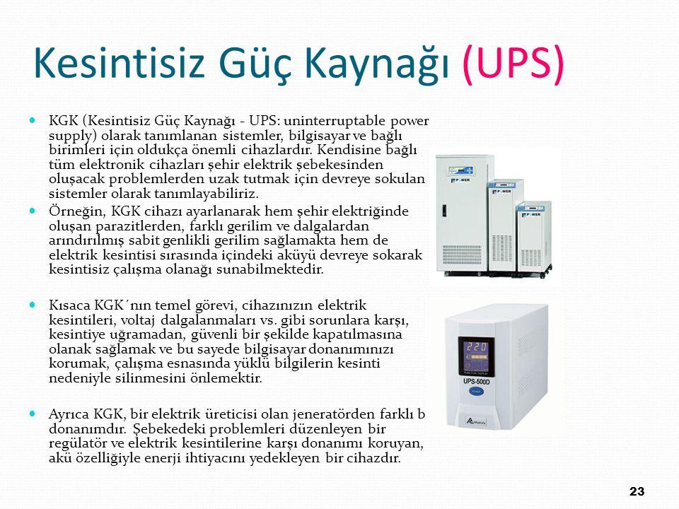 Kesintisiz Güç Kaynağı (UPS) KGK (Kesintisiz Güç Kaynağı - UPS: uninterruptable power supply) olarak tanımlanan sistemler, bilgisayar ve bağlı birimle