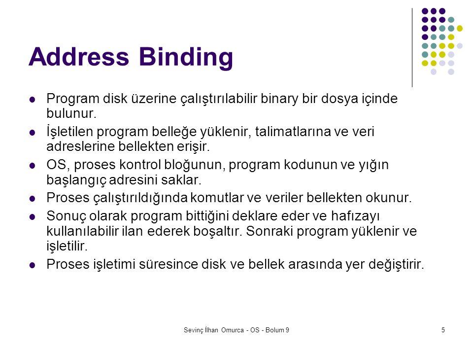 Sevinç İlhan Omurca - OS - Bolum 986 Intel x86 Segmentation IndexTI=0RPL 315210 Intel Logical address Segment Selector 310 Offset : Global Descriptor Table (GDT) Limit=0xfffffAccess Base Address = 0 Limit=0xfffffAccess Base Address = 0 + Intel Linear Addresses Windows Virtual Addresses 0 0xffffffff