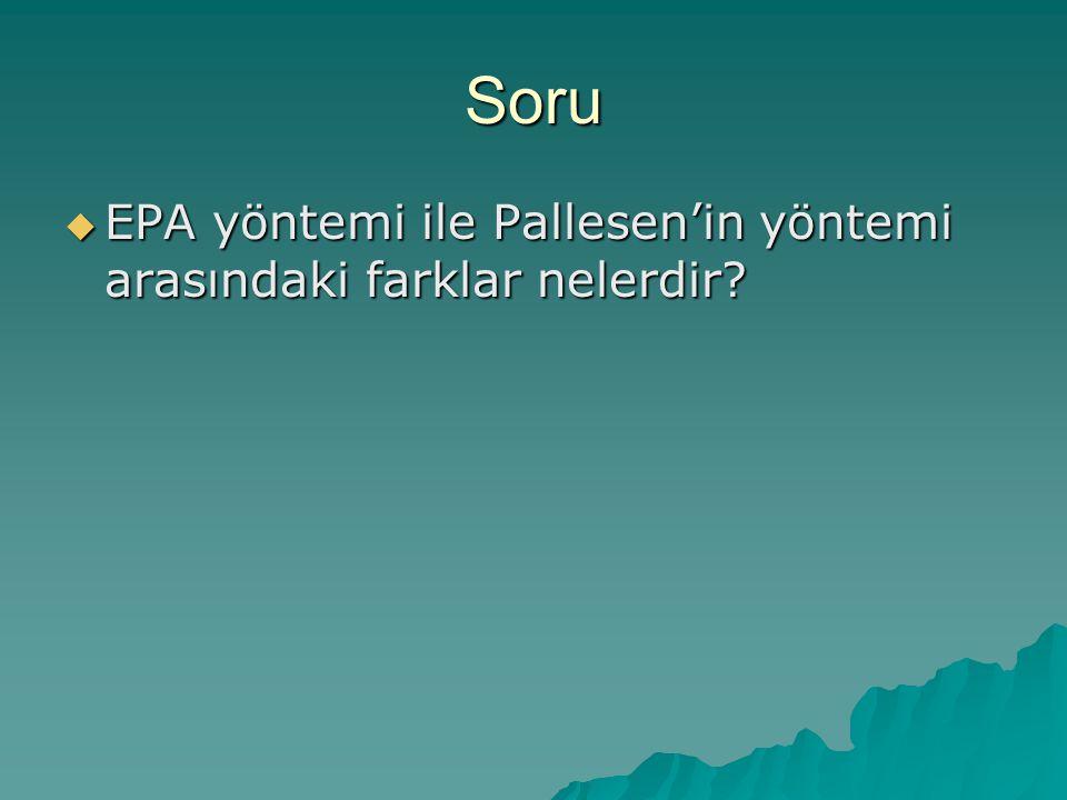 Soru  EPA yöntemi ile Pallesen'in yöntemi arasındaki farklar nelerdir?