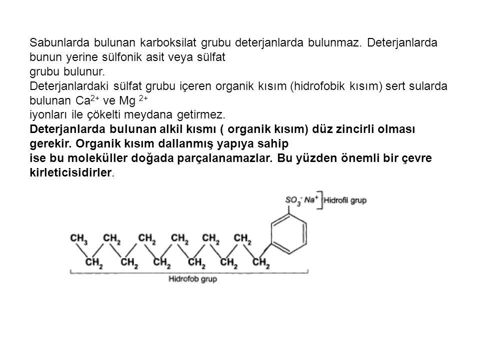 Sabunlarda bulunan karboksilat grubu deterjanlarda bulunmaz. Deterjanlarda bunun yerine sülfonik asit veya sülfat grubu bulunur. Deterjanlardaki sülfa