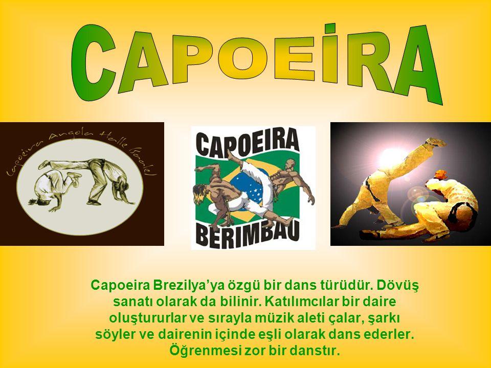 Capoeira Brezilya'ya özgü bir dans türüdür. Dövüş sanatı olarak da bilinir. Katılımcılar bir daire oluştururlar ve sırayla müzik aleti çalar, şarkı sö