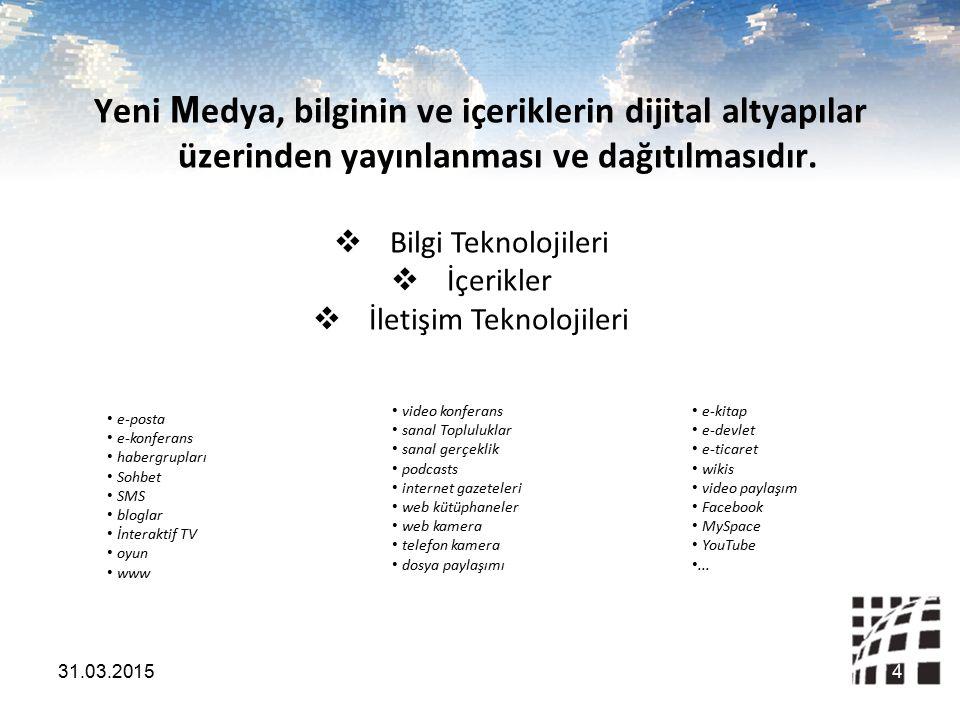 Yeni M edya, bilginin ve içeriklerin dijital altyapılar üzerinden yayınlanması ve dağıtılmasıdır.