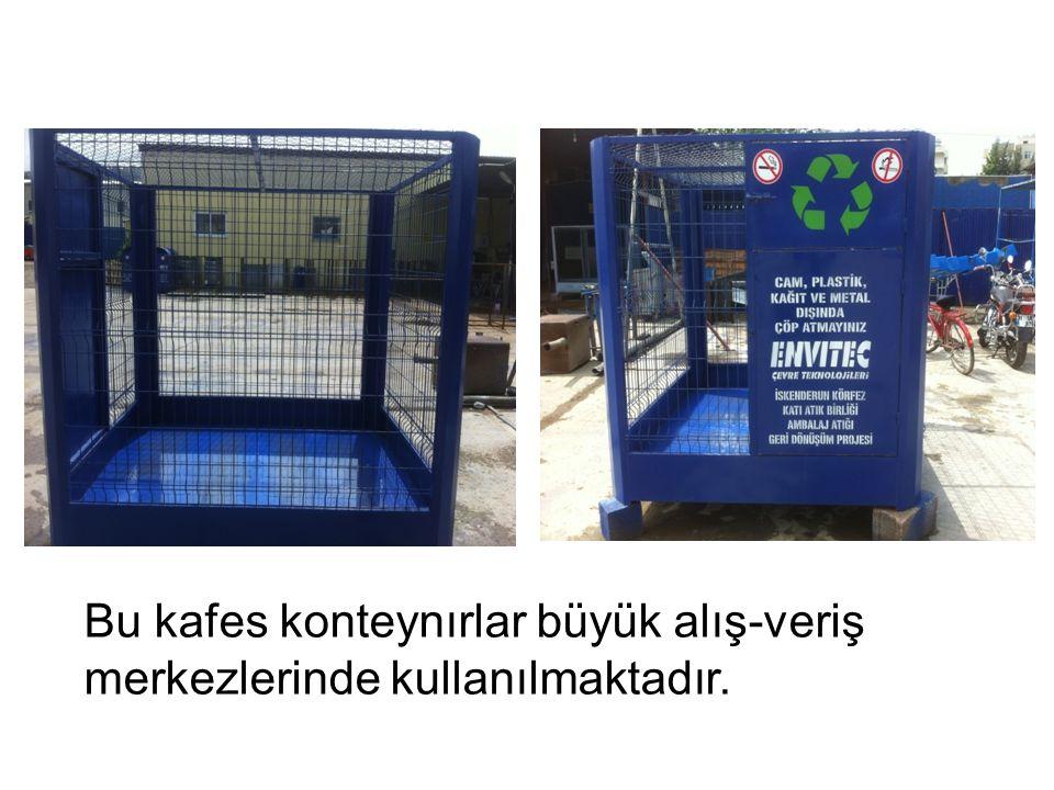 Bu kafes konteynırlar büyük alış-veriş merkezlerinde kullanılmaktadır.