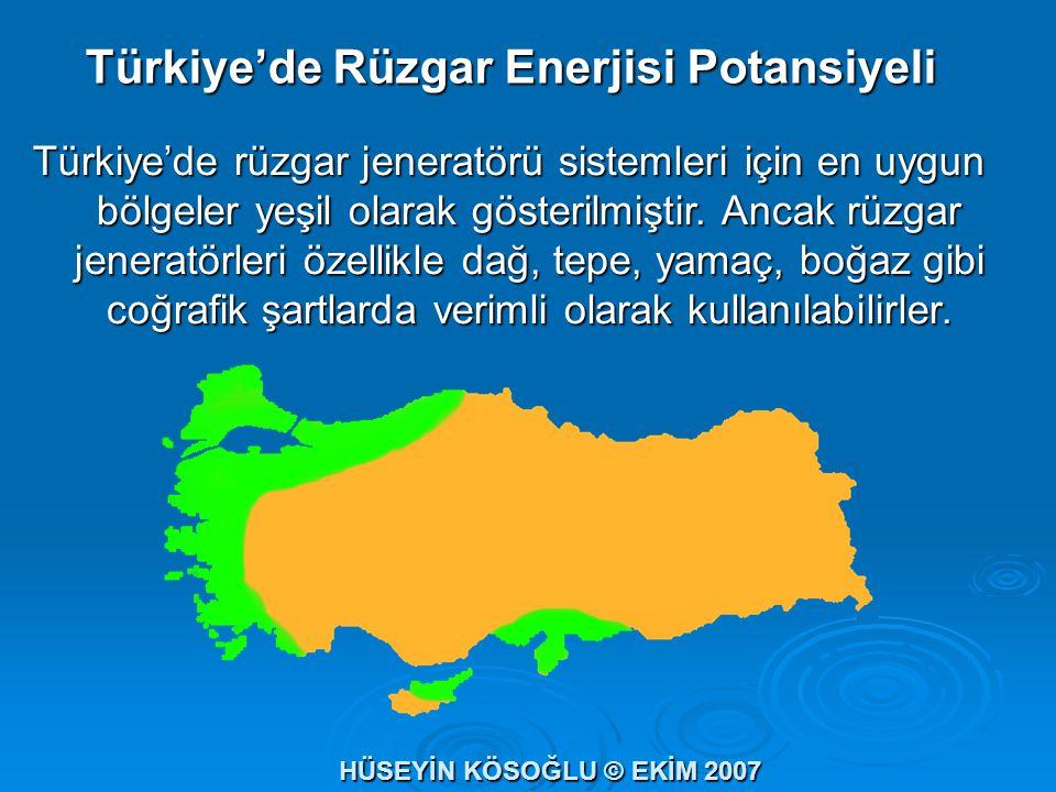 Türkiye'de Rüzgar Enerjisi Potansiyeli Türkiye'de rüzgar jeneratörü sistemleri için en uygun bölgeler yeşil olarak gösterilmiştir. Ancak rüzgar jenera
