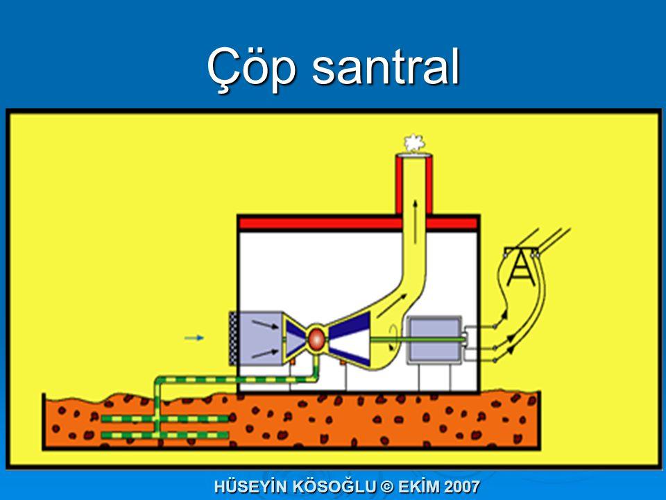 Çöp santral HÜSEYİN KÖSOĞLU © EKİM 2007