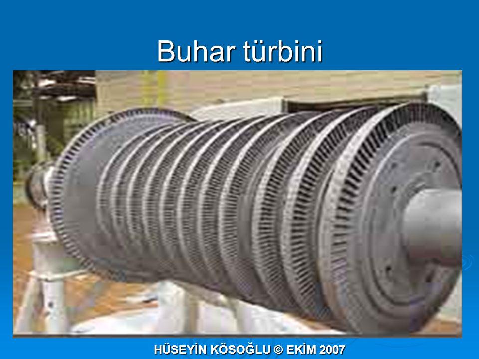 Buhar türbini HÜSEYİN KÖSOĞLU © EKİM 2007