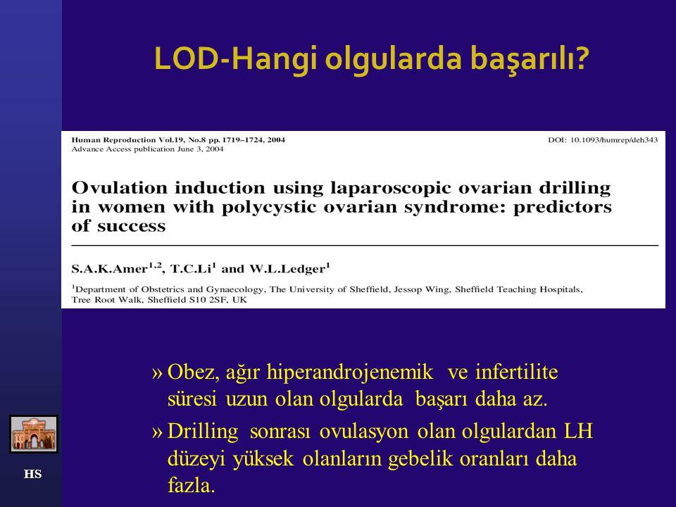 HS LOD etki mekanizması- Özet Operasyon sonrası akut dönemde ovaryan hormonların azalması sonucu hipotalamik ve hipofizer feedback yolu ile FSH artmak