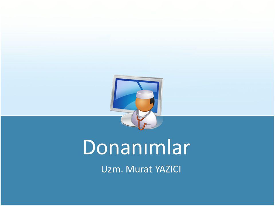 Donanım Birimleri Ana Donanım Birimleri (Anakart, CPU, RAM, Ekran Kartı, Sabit Disk gibi aygıtlar,…) Ek Donanım Birimleri (Yazıcı, Tarayıcı, CD-ROM, Ses Kartı, vb…)