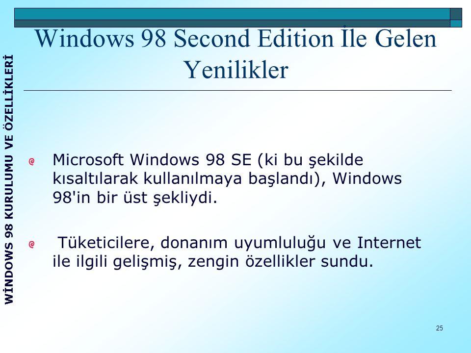 26 Internet Explorer 5 tarayıcı yazılımı, Microsoft Windows NetMeeting sürüm 3.0 görüntülü/sesli toplantı yazılımı ile çevrimiçi olarak da gelişmiş bir kullanım sağladı.