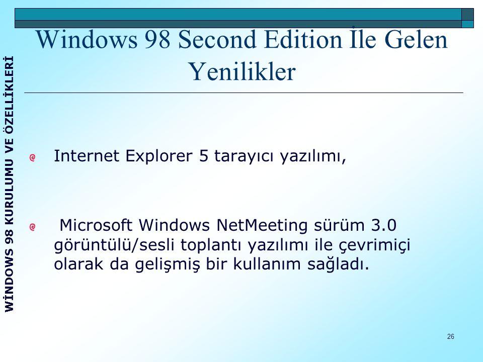 27 Bünyesindeki Microsoft DirectX API 6.1 ile, Windows çoklu ortamı için çeşitli yenilikler getirdi, Internet bağlantı paylaşımı (ICS) ile de ev ağı işlevlerini sundu.