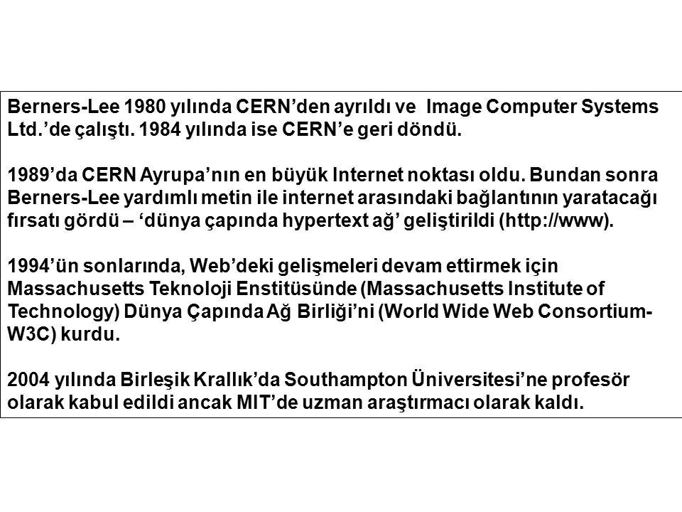 Berners-Lee 1980 yılında CERN'den ayrıldı ve Image Computer Systems Ltd.'de çalıştı. 1984 yılında ise CERN'e geri döndü. 1989'da CERN Ayrupa'nın en bü