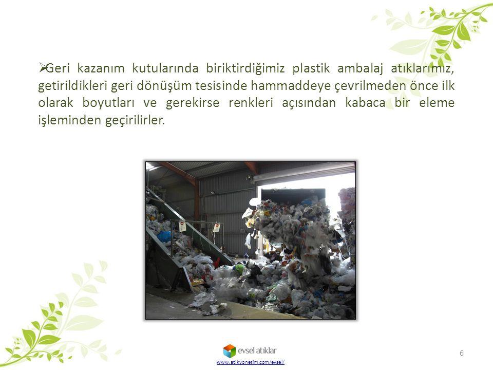  Geri kazanım kutularında biriktirdiğimiz plastik ambalaj atıklarımız, getirildikleri geri dönüşüm tesisinde hammaddeye çevrilmeden önce ilk olarak b