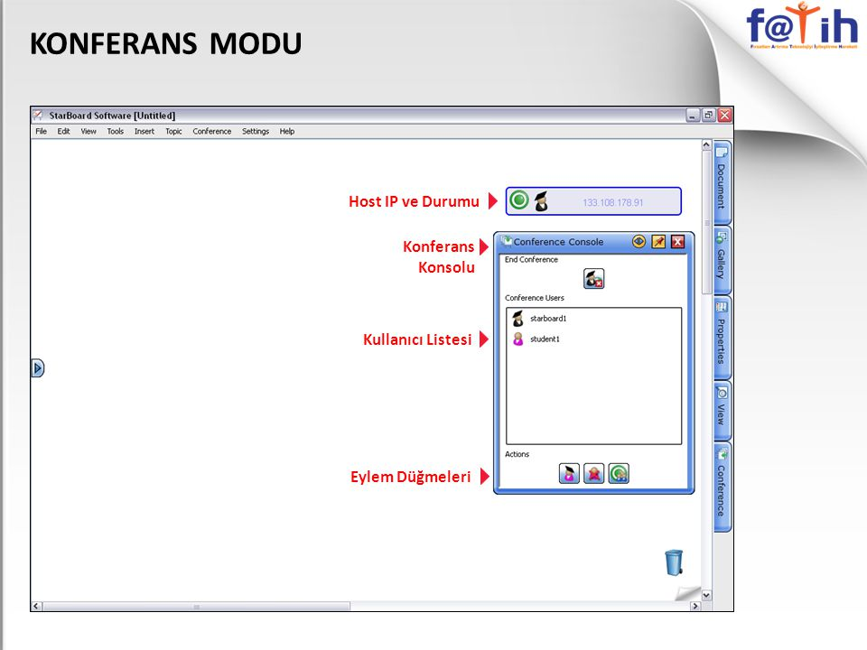 KONFERANS MODU Host IP ve Durumu Kullanıcı Listesi Eylem Düğmeleri Konferans Konsolu