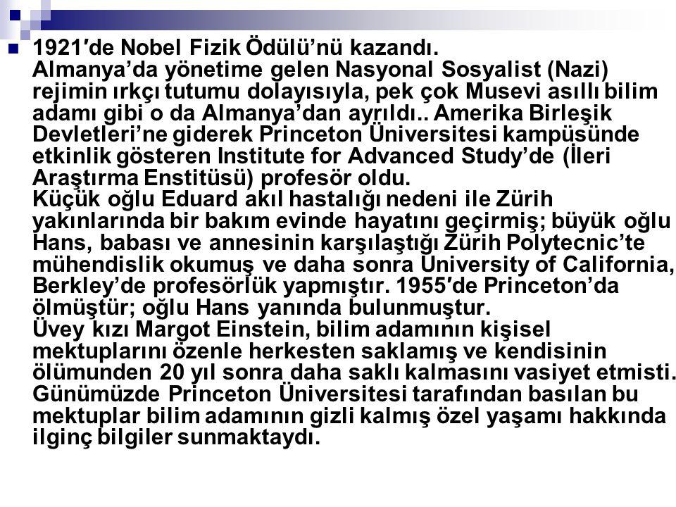 1921′de Nobel Fizik Ödülü'nü kazandı. Almanya'da yönetime gelen Nasyonal Sosyalist (Nazi) rejimin ırkçı tutumu dolayısıyla, pek çok Musevi asıllı bili