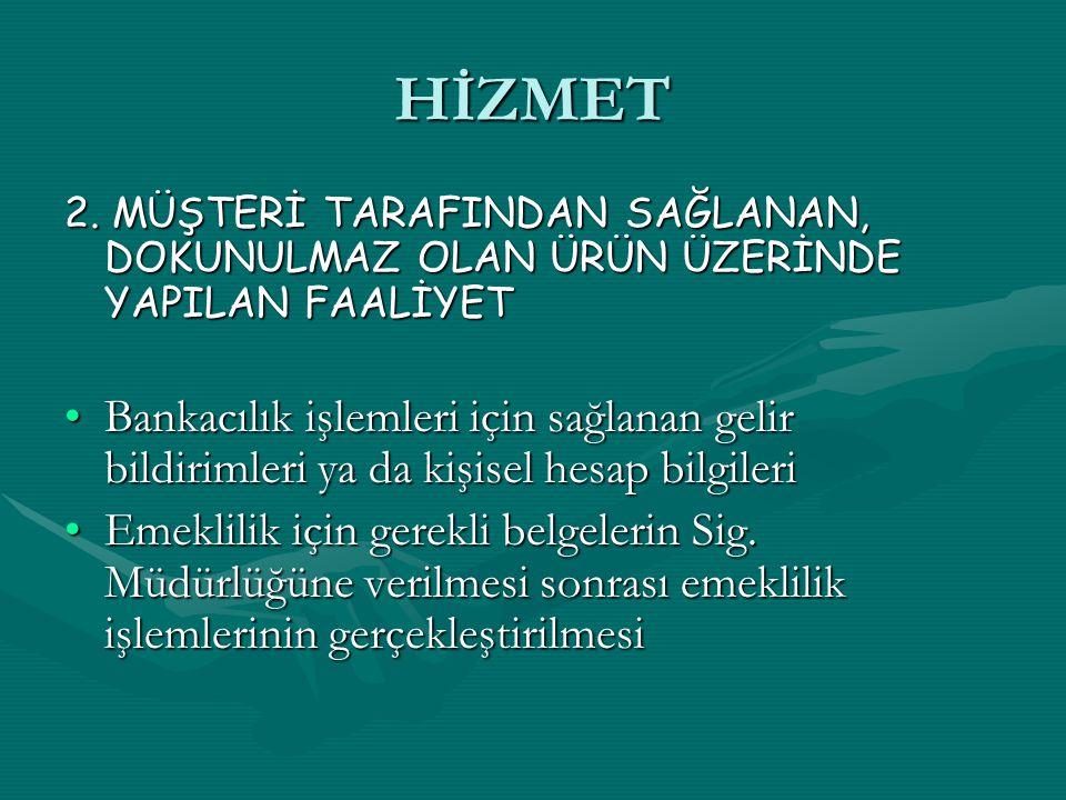 HİZMET 2.