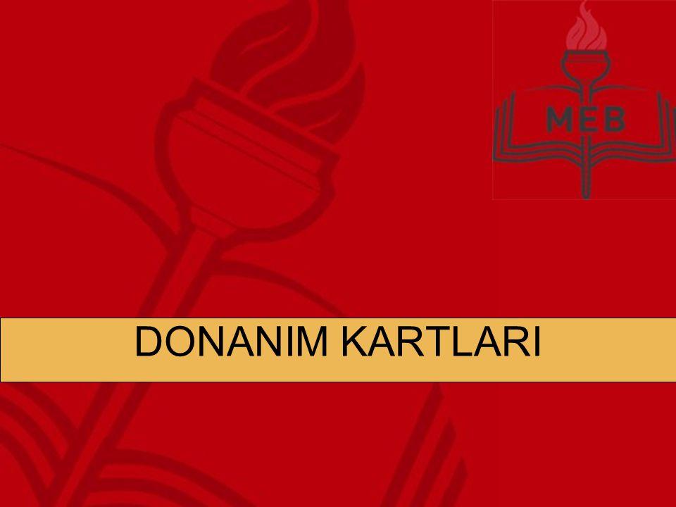 DONANIM KARTLARI Günümüz ekran kartları 128, 256, 512, 1024 veya 2048 MB kapasitelidir DDR2 veya GDDR3 bellek tiplerine sahiptirler.