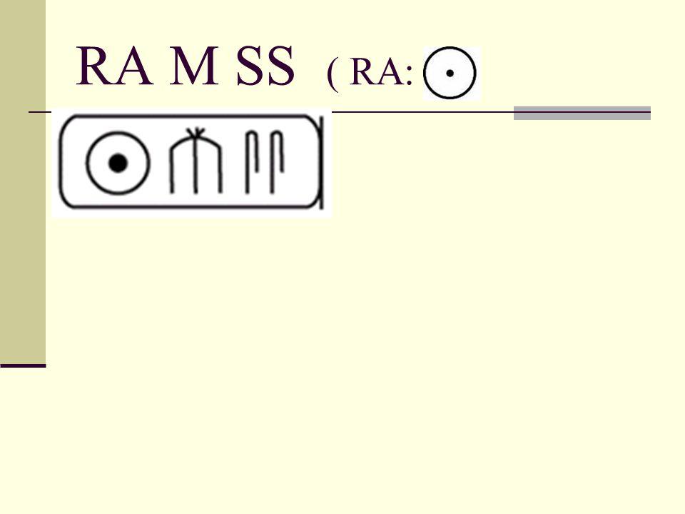 RA M SS ( RA: