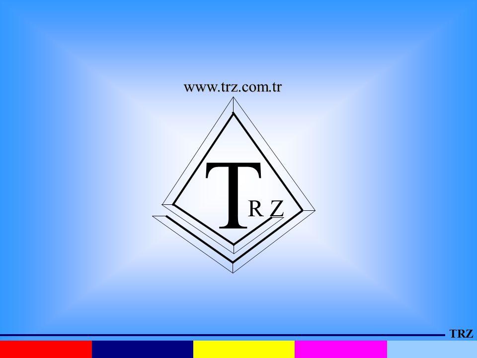 TRZ T R Z www.trz.com.tr