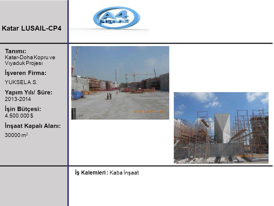 Tanımı: Katar-Doha Kopru ve Vıyaduk Projesı İşveren Firma: YUKSEL A.S. Yapım Yılı/ Süre: 2013-2014 İşin Bütçesi: 4.500.000 $ İnşaat Kapalı Alanı: 3000