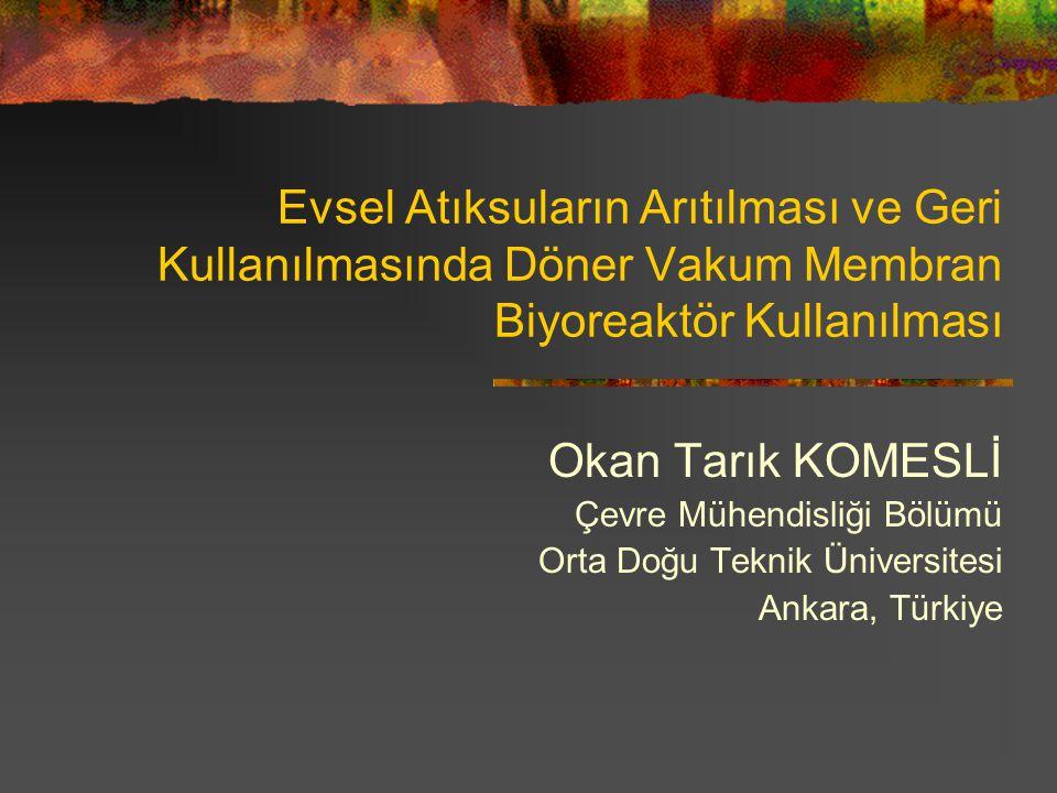 (VRM) Döner Vakumlu Membran Biyoreaktör Orta Doğu Teknik Üniversitesi